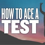 40 Awesome Study Tips For Exam: How To Ace a Test